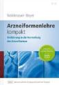 Arzneiformenlehre Kompakt