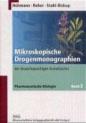Mikroskopische Drogenmonographien