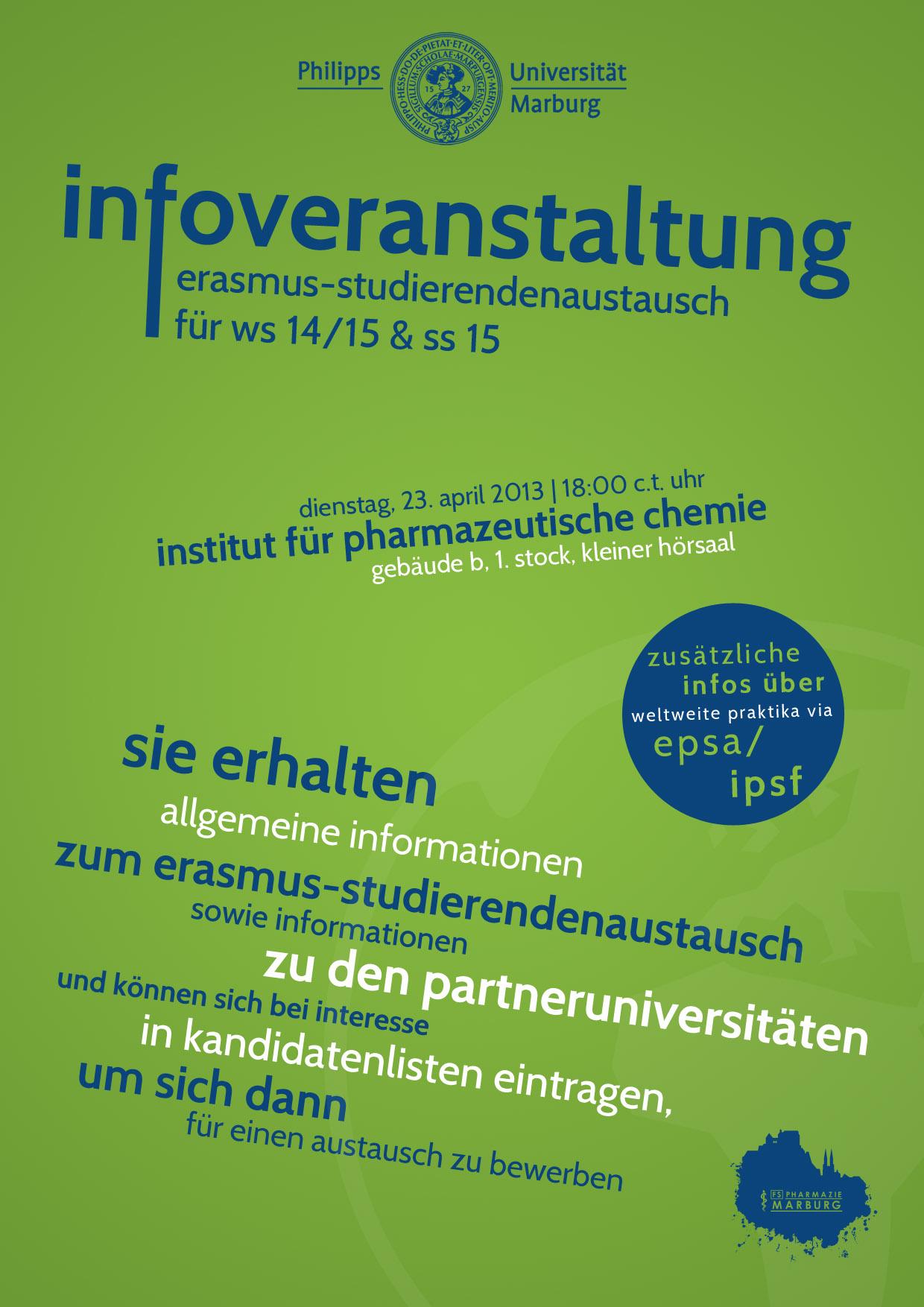 Infoveranstaltung ERASMUS-Studierendenaustausch für WS 14/15 und SS 15 @ Institut für Pharmazeutische Chemie Gebäude B, 1. Stock Kleiner Hörsaal. | Marburg | Hessen | Deutschland